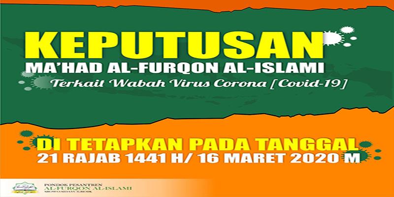 Keputusan Ma'had Al-Furqon Al-Islami terkait wabah virus Corona [Covid-19]