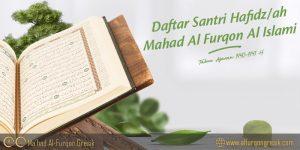 Daftar Santri Hafidz/ah Mahad Al Furqon Al Islami Tahun Ajaran 1440-1441 H